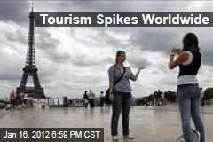 Tourism Spikes Worldwide
