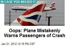 Oops: Plane Mistakenly Warns Passengers of Crash
