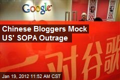 Chinese Bloggers Mock US' SOPA Outrage