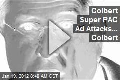 Colbert Super PAC Ad Attacks... Colbert