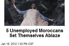 5 Unemployed Moroccans Set Themselves Ablaze