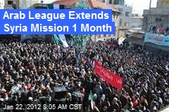 Arab League Extends Syria Mission 1 Month