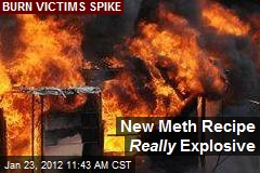 New Meth Recipe Really Explosive