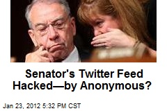 Sen. Grassley's Twitter Feed Hacked—by Anonymous?