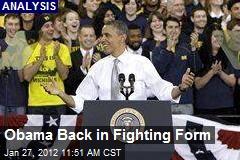 Obama Back in Fighting Form