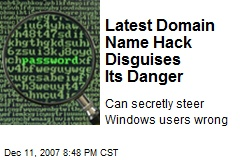 Latest Domain Name Hack Disguises Its Danger
