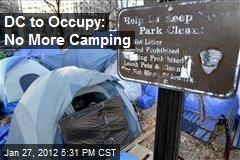 DC to Occupy: No More Camping