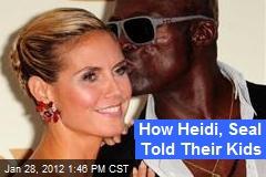 How Heidi, Seal Told Their Kids