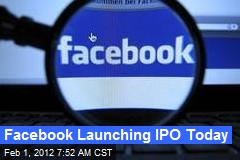 Facebook Launching IPO Today