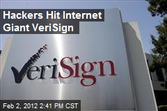 Hackers Hit Internet Giant VeriSign