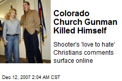 Colorado Church Gunman Killed Himself
