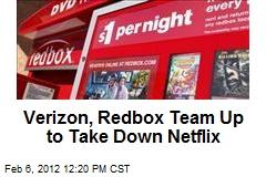 Verizon, Redbox Team Up to Take Down Netflix