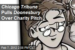 Chicago Tribune Pulls Doonesbury Over Charity Pitch