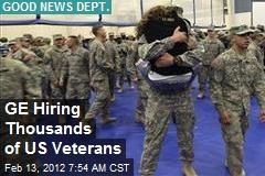 GE Hiring Thousands of US Veterans