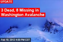 2 Dead, 8 Missing in Washington Avalanche