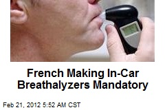 French Making In-Car Breathalyzers Mandatory