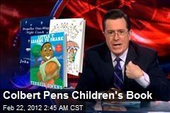 Colbert Pens Children's Book