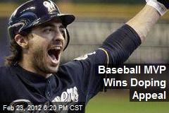 Baseball MVP Wins Doping Appeal