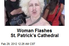 Woman Flashes St. Patrick's Cathedral