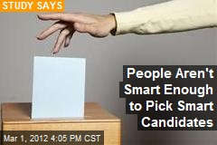 People Aren't Smart Enough to Pick Smart Candidates