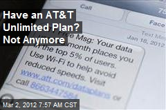 Have an AT&T Unlimited Plan? Not Anymore