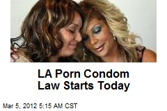 LA Porn Condom Law Starts Today