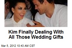 Kim Finally Dealing With All Those Wedding Gifts