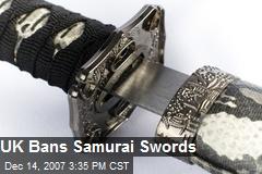 UK Bans Samurai Swords
