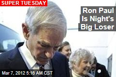 Ron Paul Is Night's Big Loser