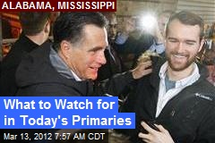 What to Watch for in Today's Primaries