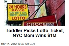 Toddler Picks Lotto Ticket, NYC Mom Wins $1M