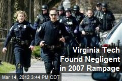Virginia Tech Found Negligent in 2007 Rampage