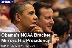 Obama's NCAA Bracket Mirrors His Presidency