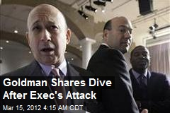 Goldman Shares Dive After Exec's Attack