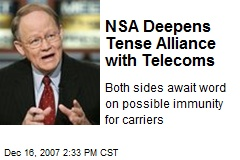NSA Deepens Tense Alliance with Telecoms