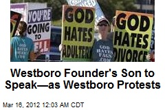 Westboro Founder's Son to Speak at Pro-Atheist Rally