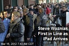 Steve Wozniak First in Line as iPad Arrives