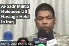 Al-Sadr Militia Releases US Hostage Held in Iraq