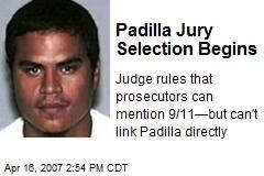 Padilla Jury Selection Begins