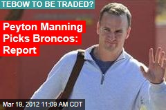 Peyton Manning Picks Broncos: Report