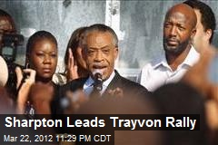 Sharpton Leads Trayvon Rally
