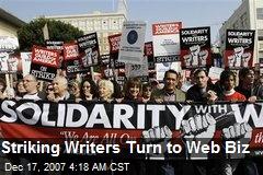 Striking Writers Turn to Web Biz
