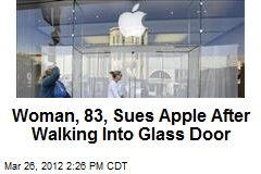Woman, 83, Sues Apple After Walking Into Glass Door
