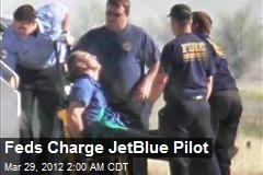 Feds Charge JetBlue Pilot