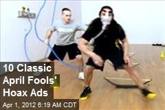 10 Classic April Fools' Hoax Ads
