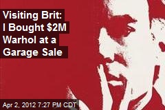 Businessman: I Bought $2M Warhol at a Garage Sale
