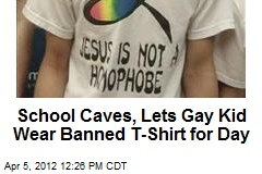 School Caves, Lets Gay Kid Wear Banned T-Shirt for Day