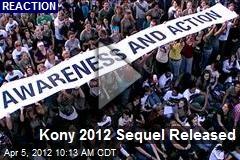 Kony 2012 Sequel Released