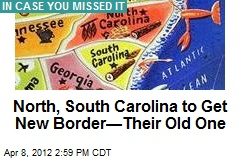 North, South Carolina to Get New Border—Their Old One