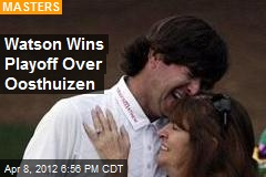 Watson Wins Playoff Over Oosthuizen